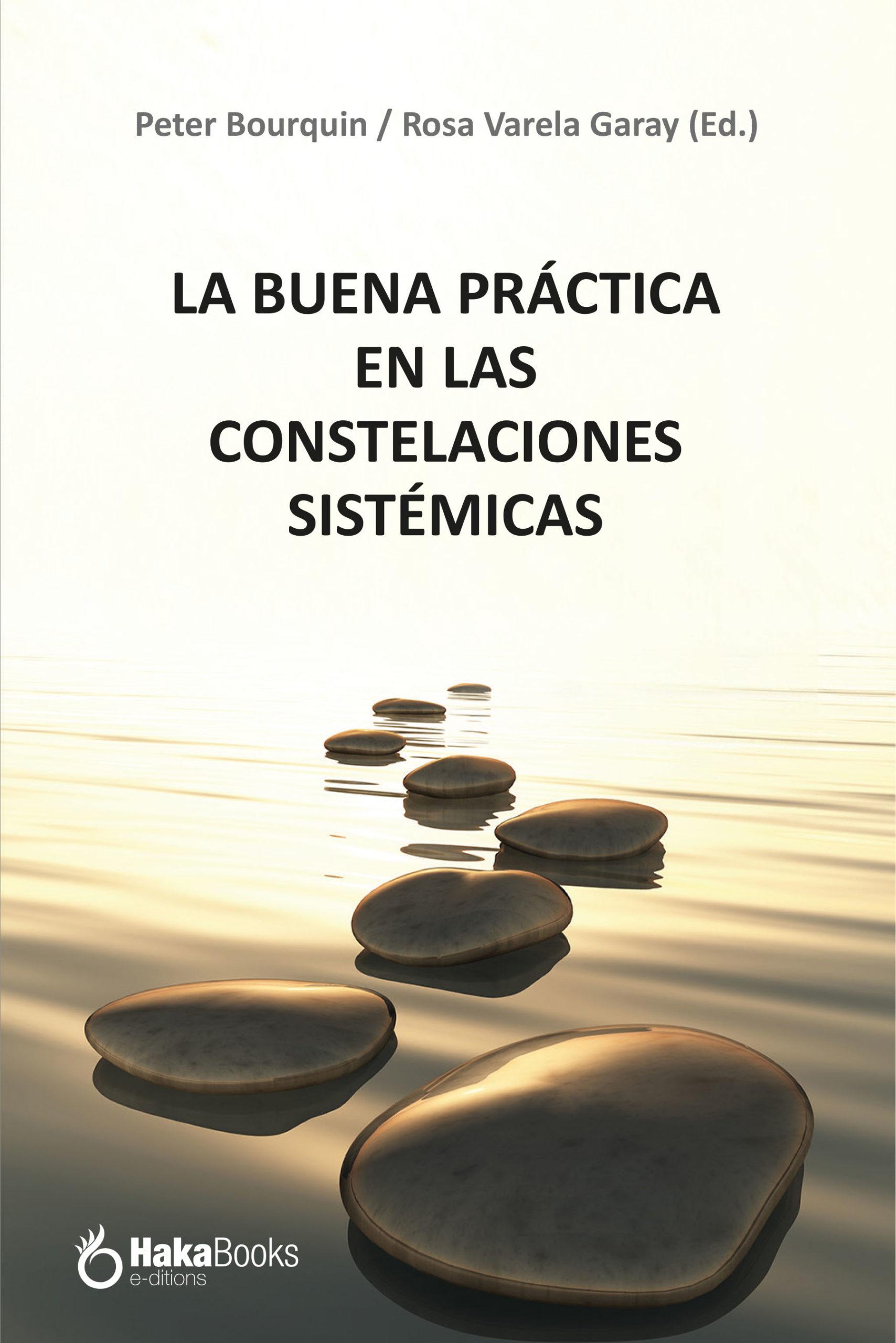 Portada Libro La buena práctica en alas constelaciones sistémicas